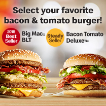 Select your favorite<br>bacon&tomato burger!